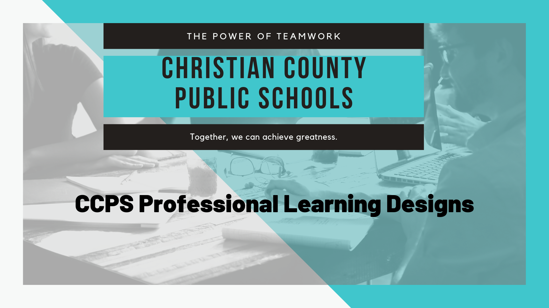 CCPS Professional Learning Designs