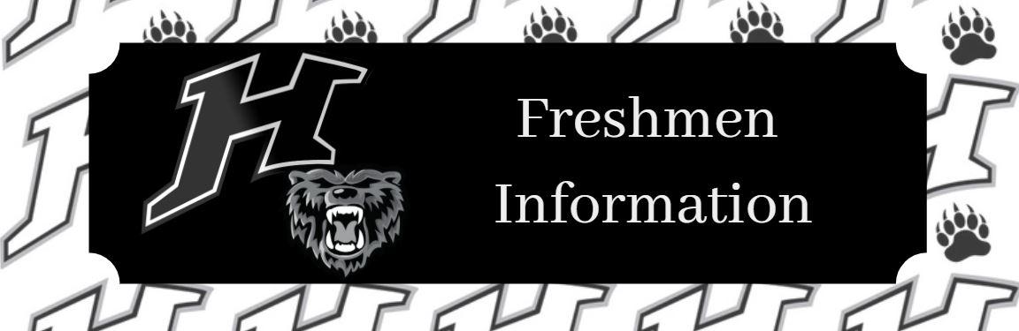 Freshman Information