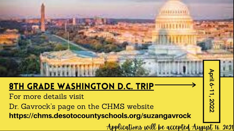 8th grade Washington DC trip applications will be accepted on August 16, 2021.  Please visit Dr. Gavrock's website for more information.