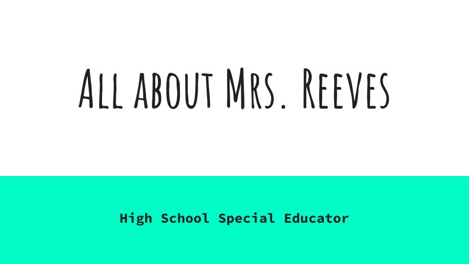 About Mrs. Reeves