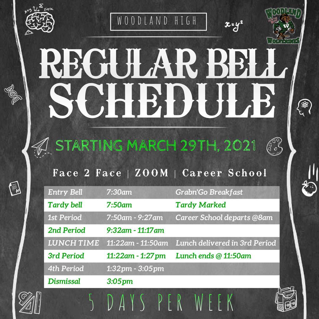Woodland High School's Regular Schedule