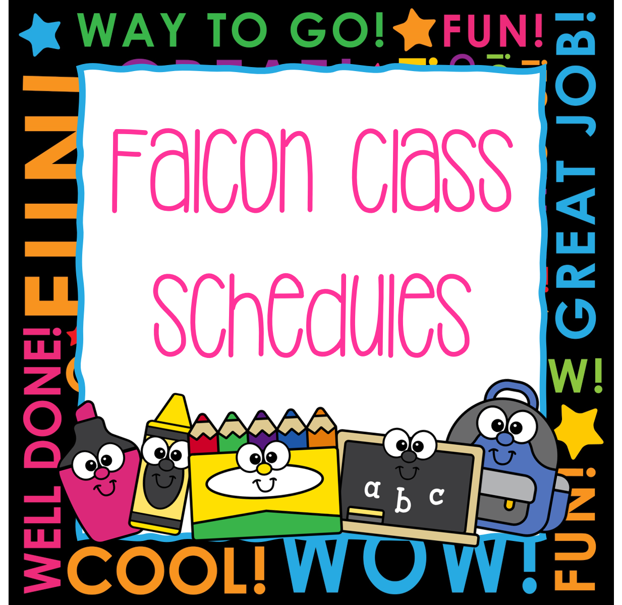 Falcon Class Schedules