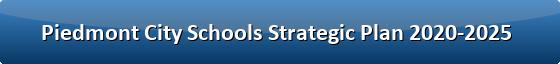 Piedmont City Schools Strategic Plan 2020-2025