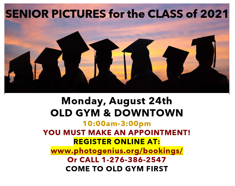 SENIORPICTURESFORTHECLASSOF2021, Silhouetted seniors in cap and gown, MONDAY, AUGUST 24th, OLD GYM and DOWNTOWN, 10:00am-3:00pm YOU MUST MAKE AN APPOINTMENT