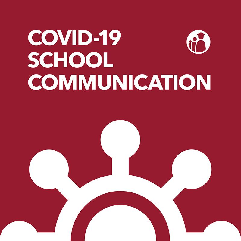 Covid-19 School Communication