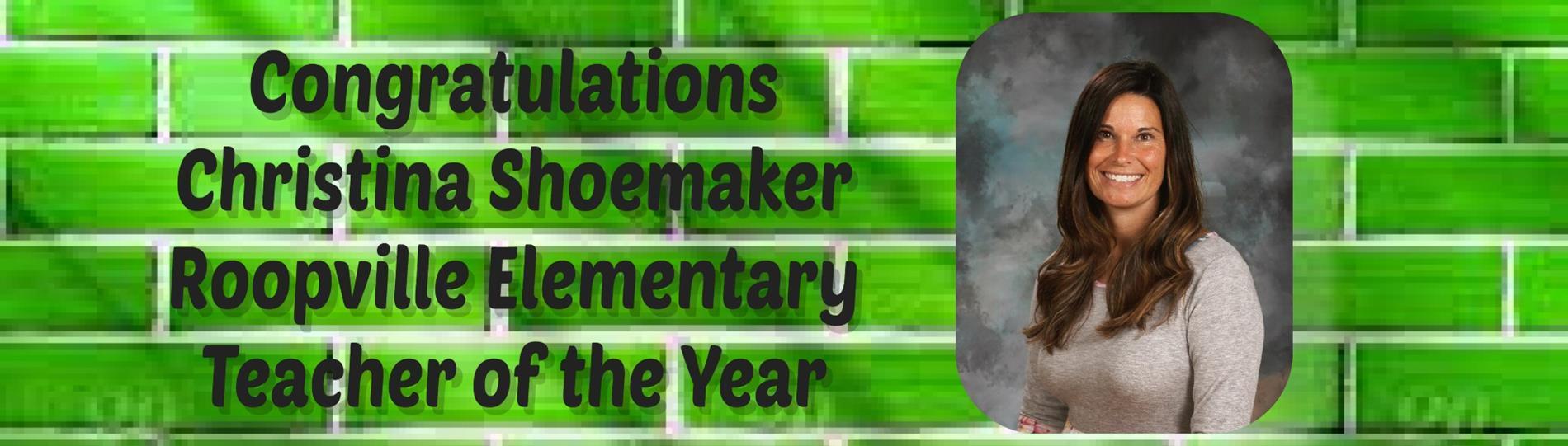 Christina Shoemaker Teacher of the Year