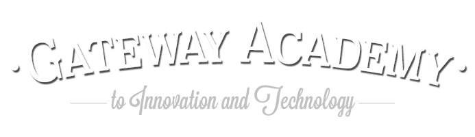 Gateway Academy to Innovation ad Technology