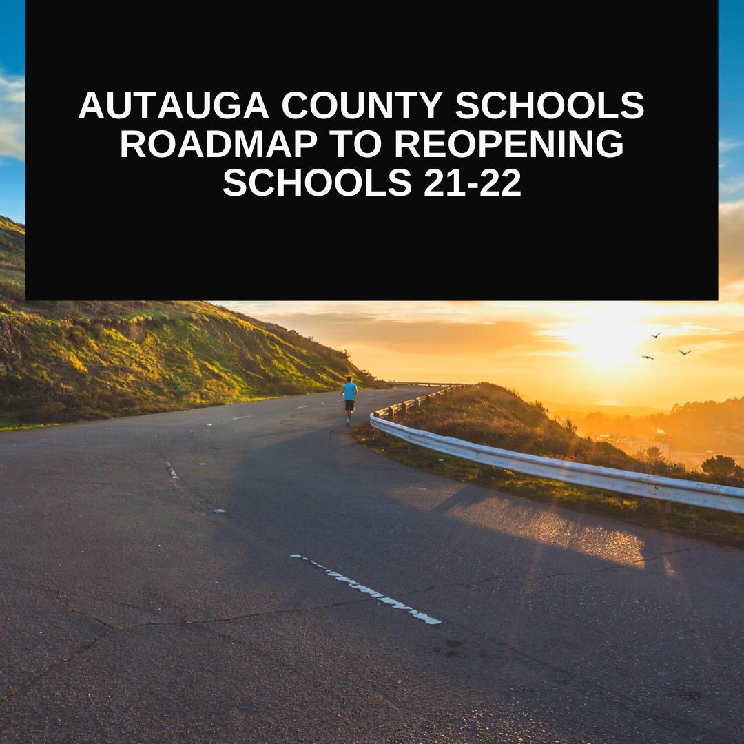 Roadmap to Reopening School