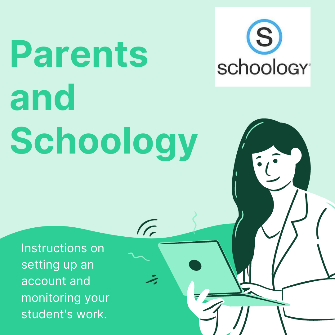 Parents and Schoology