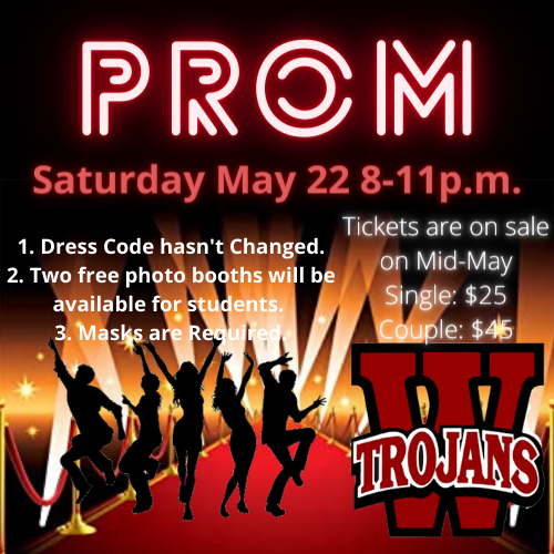 Prom May 22 8-11 p.m.  Masks required.