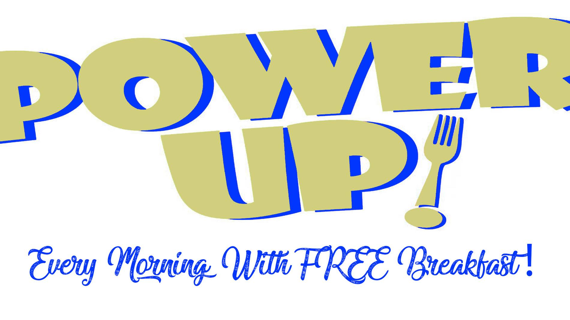 Power up every morning with free Breakfast! Logo