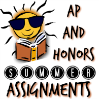 AP & Honors Summer Assignments