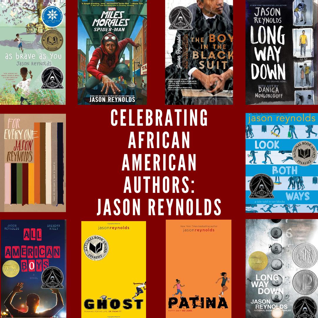 Celebrating African American Authors:  Jason Reynolds