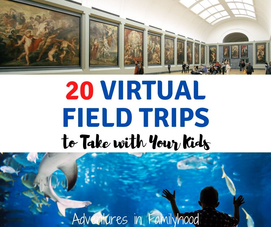"blue photo of exotic locations reading ""20 virtual field trips to take with your kids"""