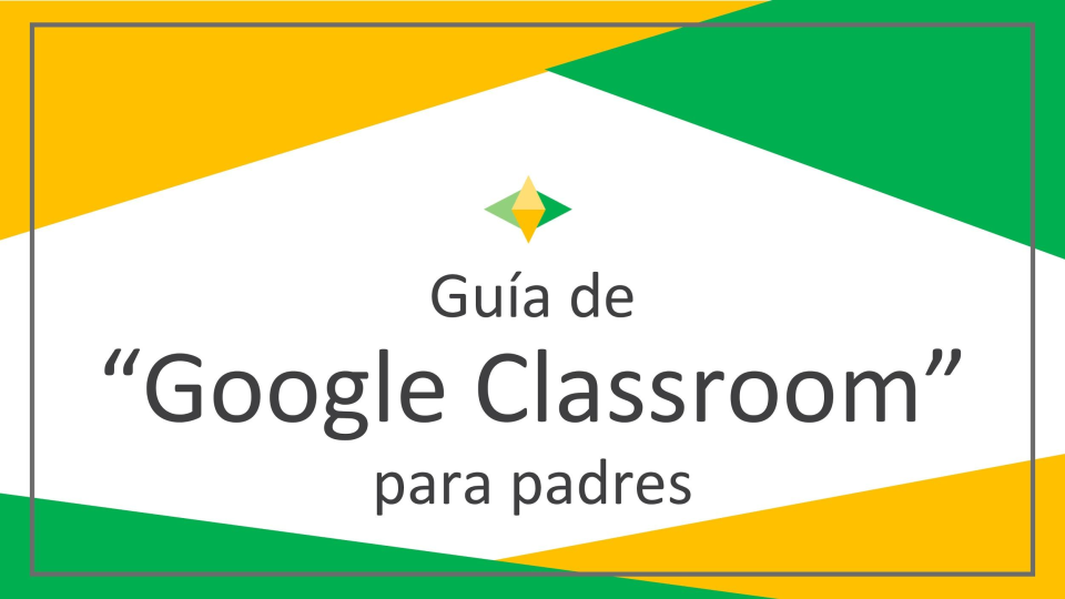 Spanish version of google classroom for parents