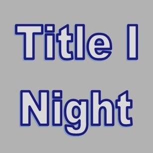 Title 1 Night