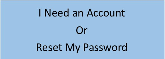 I need an account or reset my password
