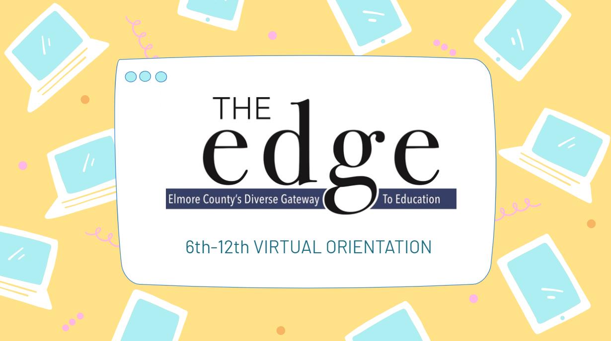 6th-12th EDGE Orientation Video
