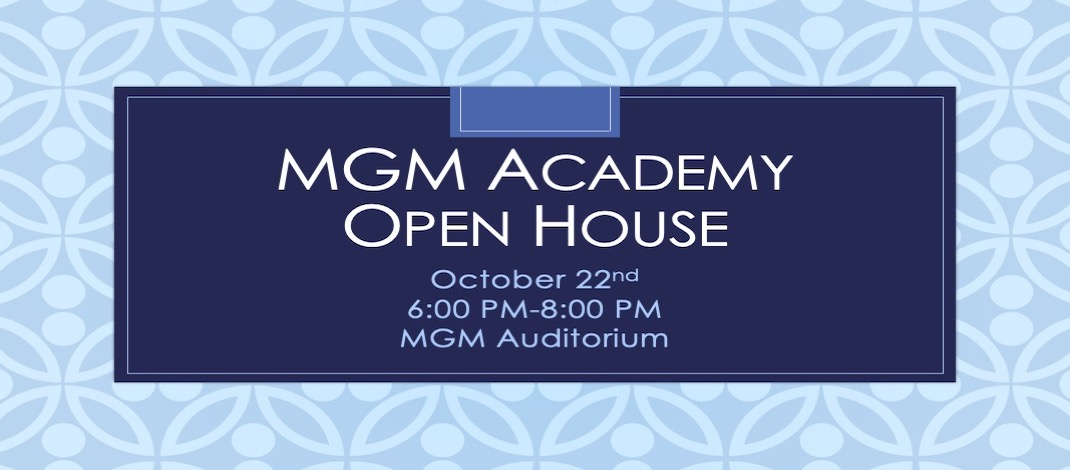 MGM Academy Open House