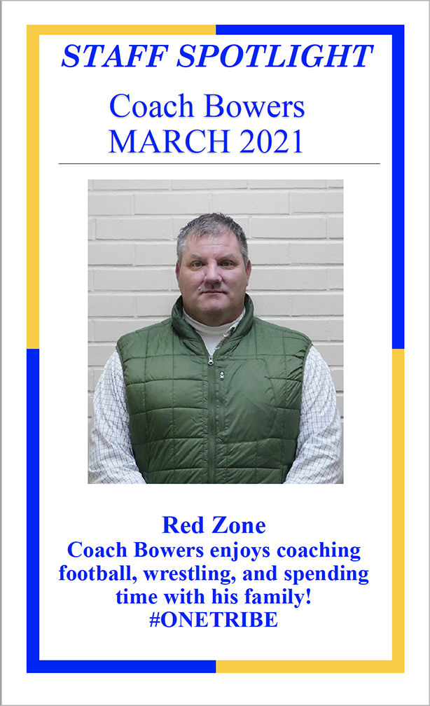 SLES March Staff Spotlight, Coach Bowers
