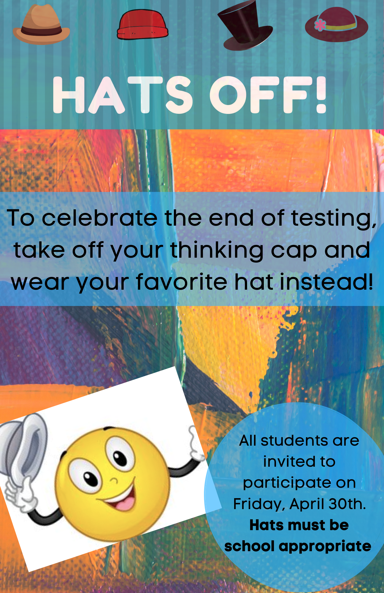 Hats Off to celebrate the end of testing
