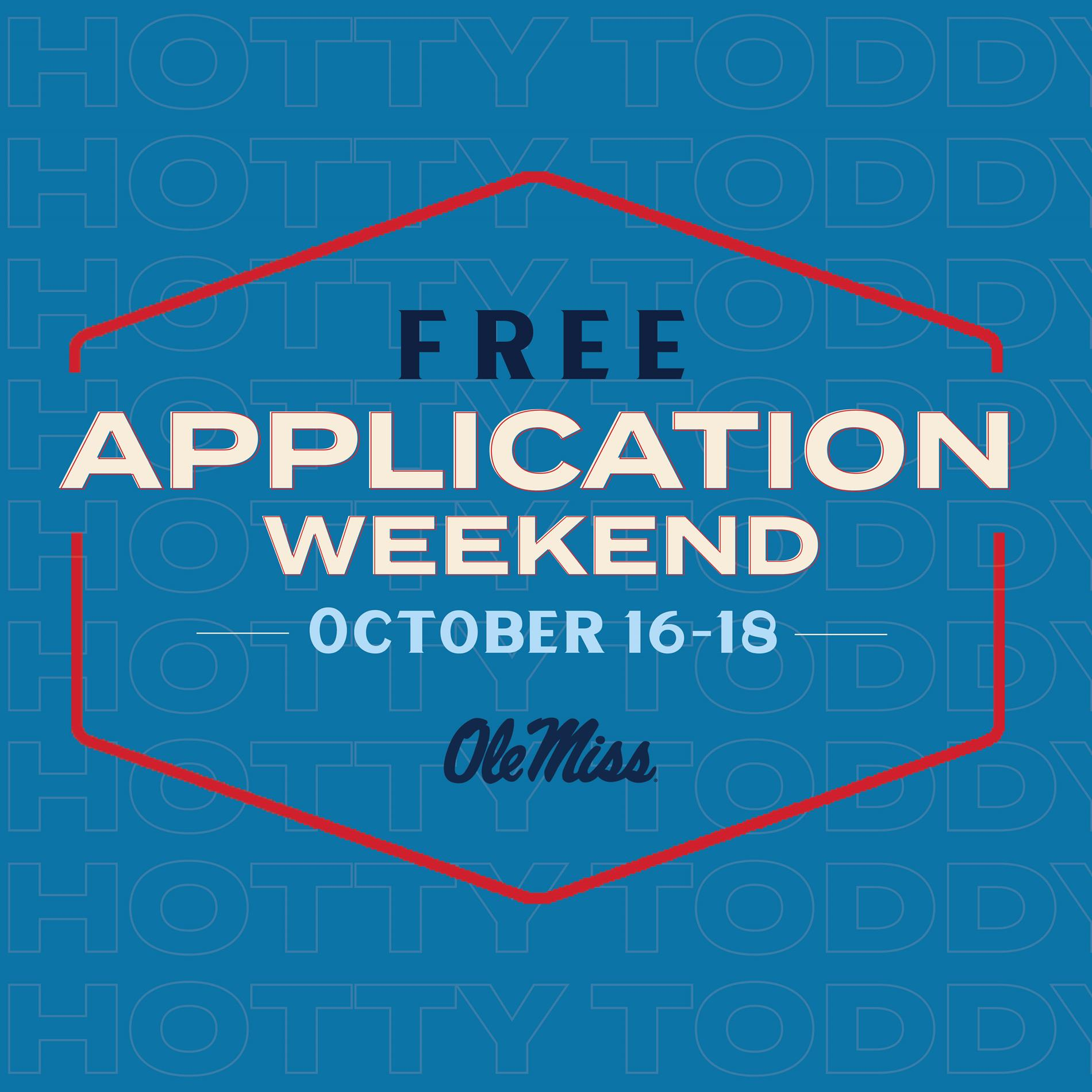 Free Application Weekend