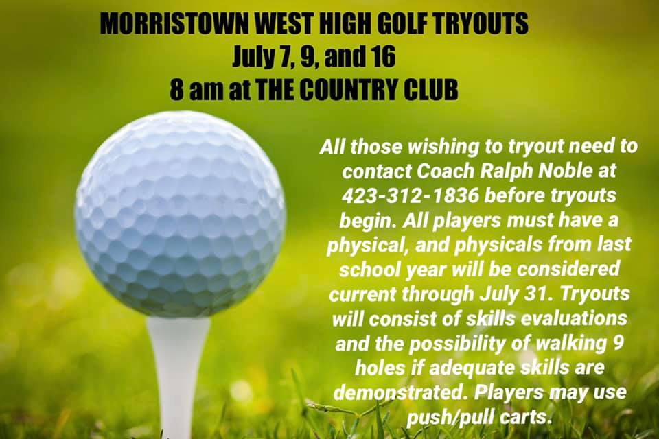 Golf tryouts July 7,9, and 16.