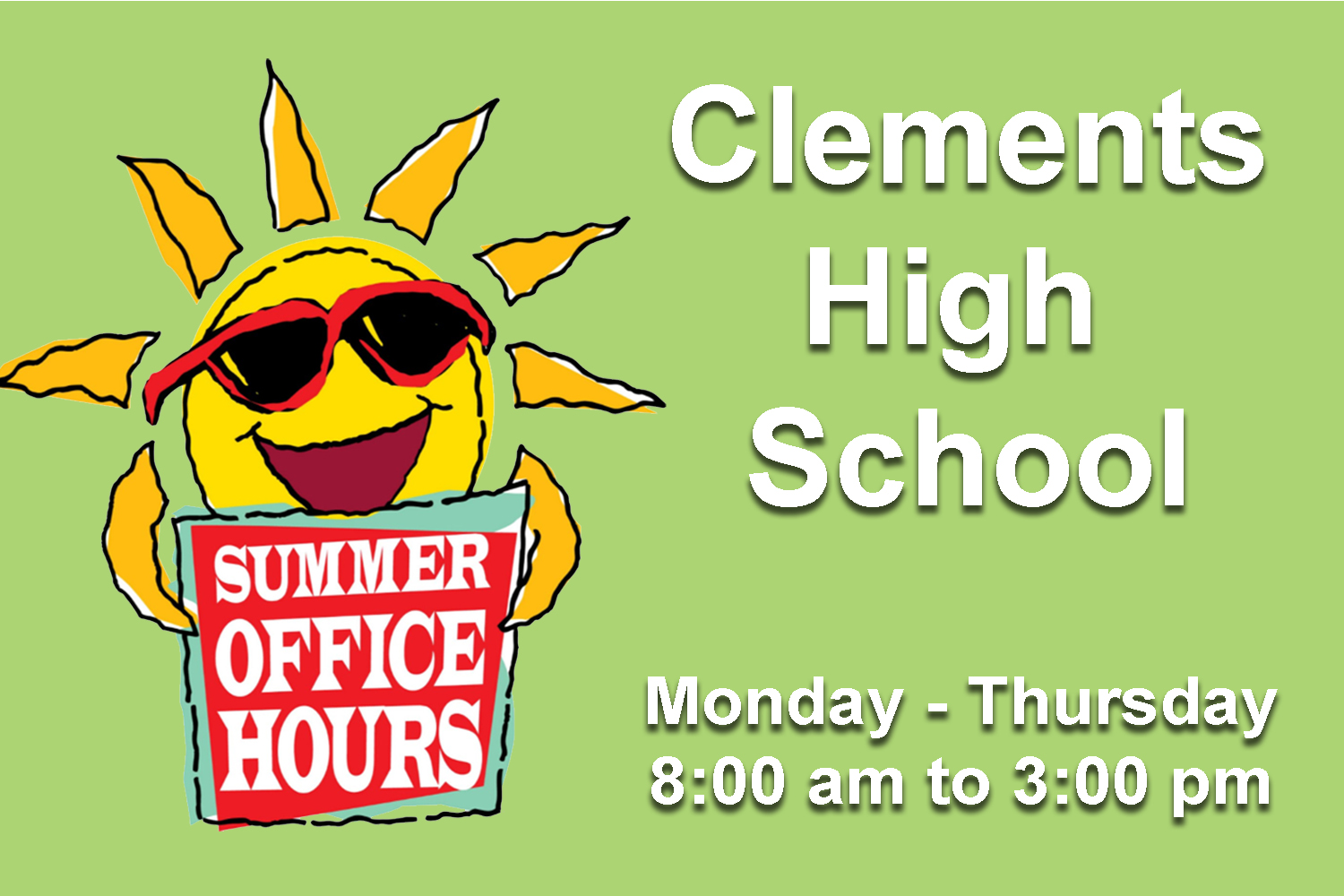 CHS Office Summer Hours