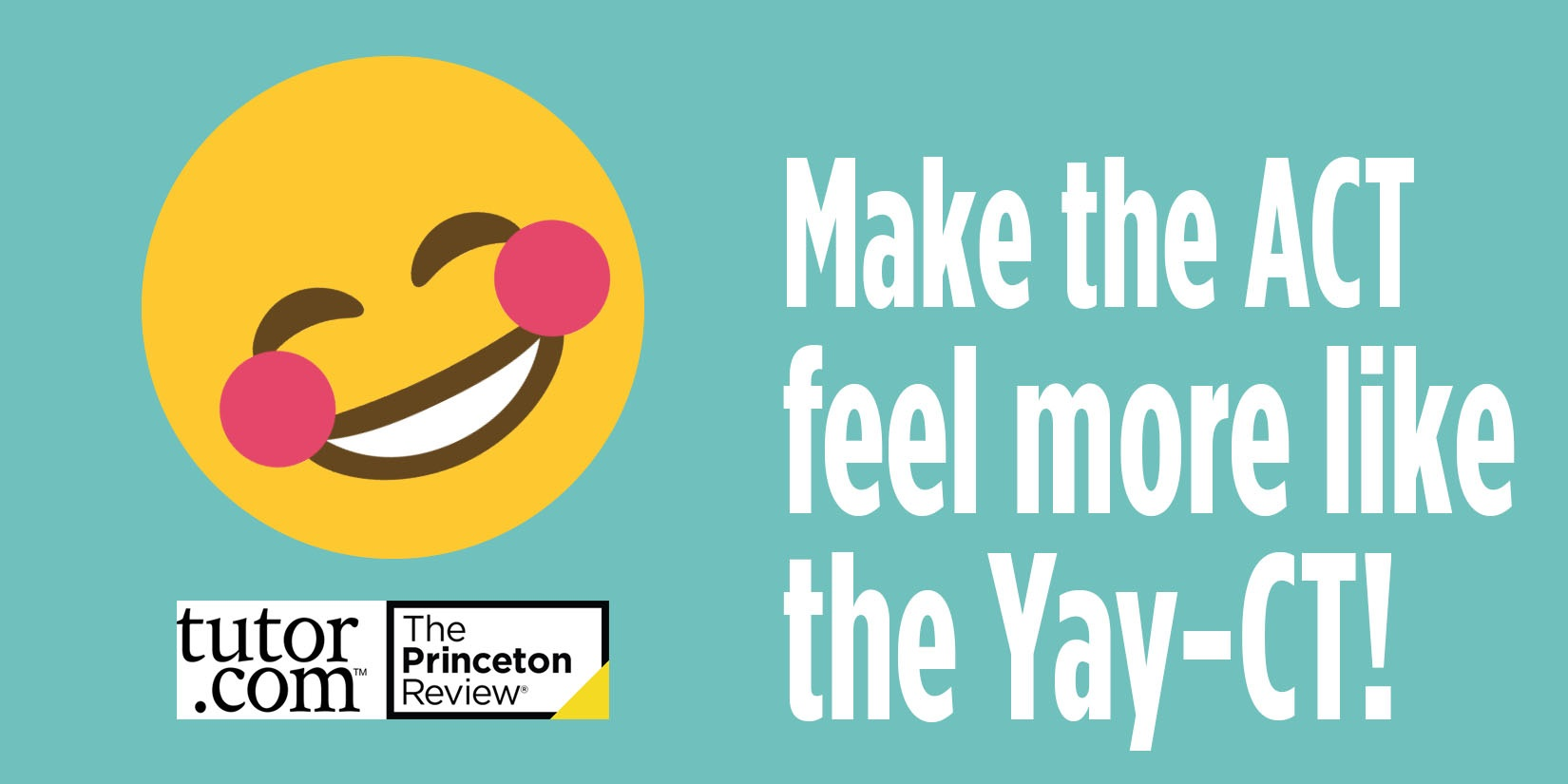 Turn the ACT into the YAY-CT by clicking here for Homework Alabama