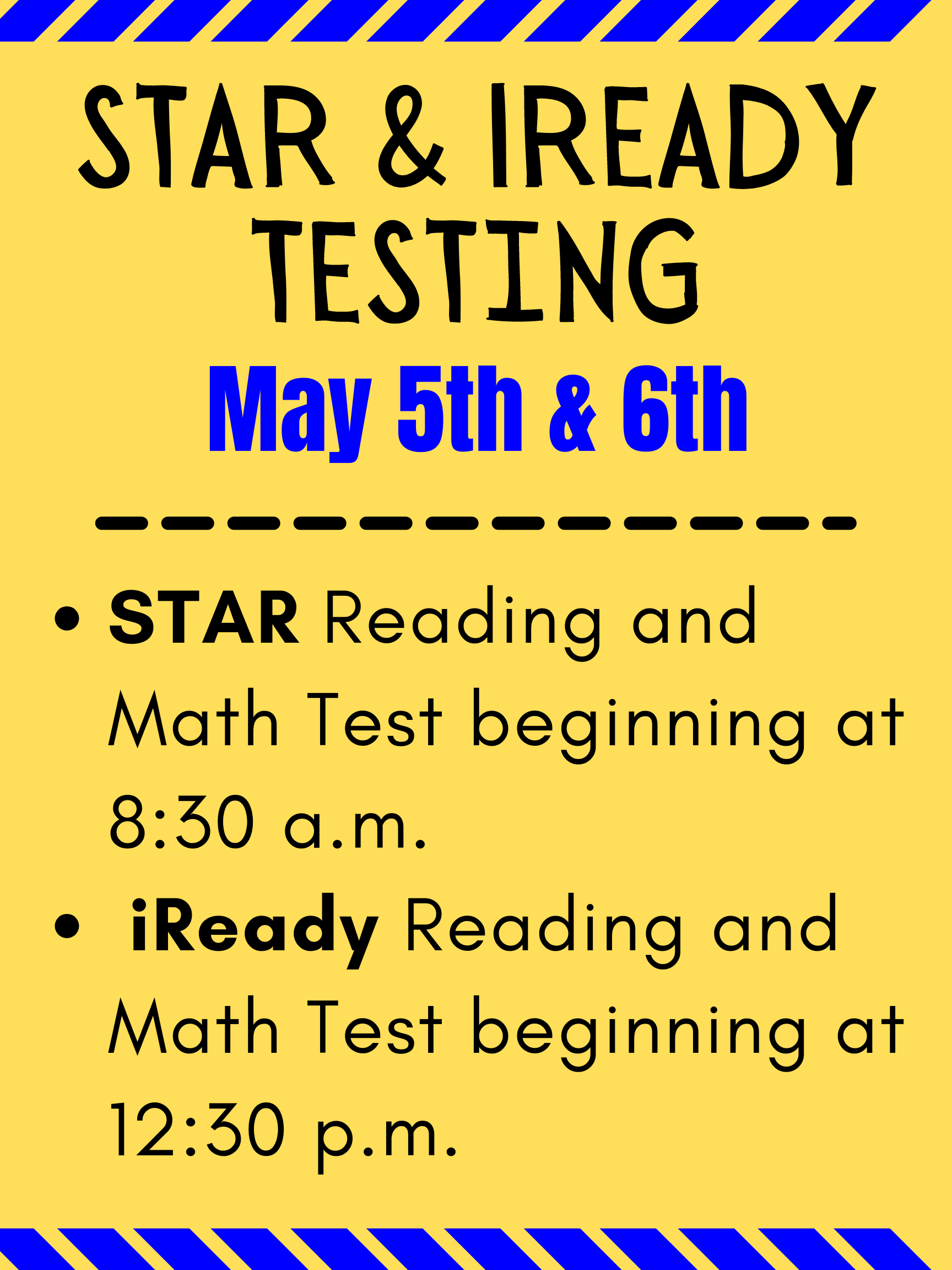 STAR & iReady testing this week!