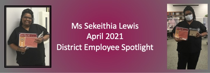 April 2021 District Employee Spotlight