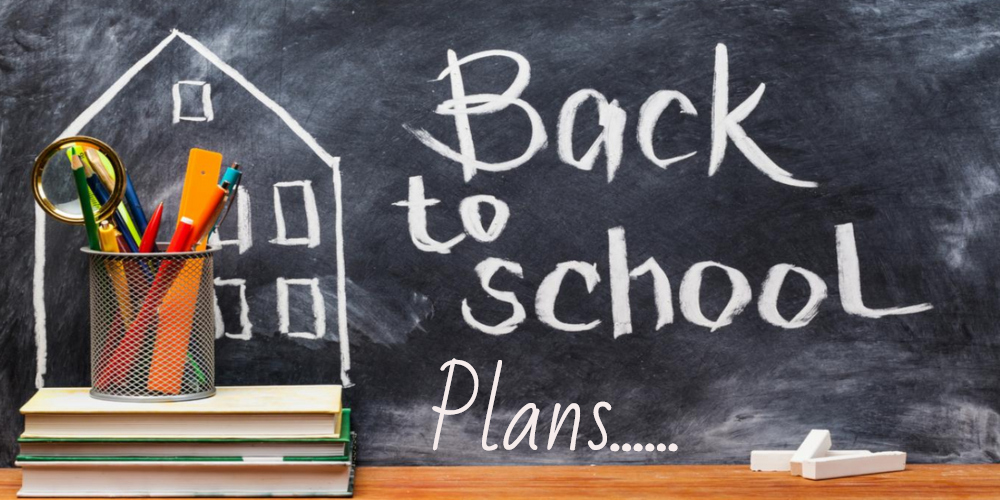 back to school plans