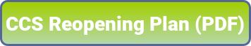 CCS Reopening Plan PDF