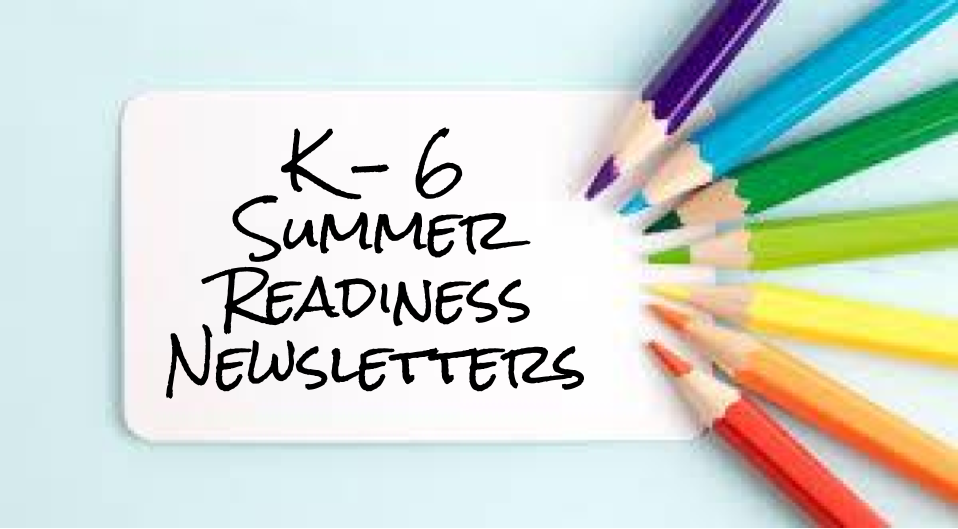 2020 Summer Readiness Newsletters