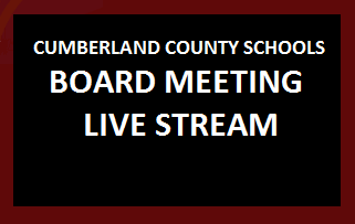 Cumberland County Schools Board Meeting Live Streams