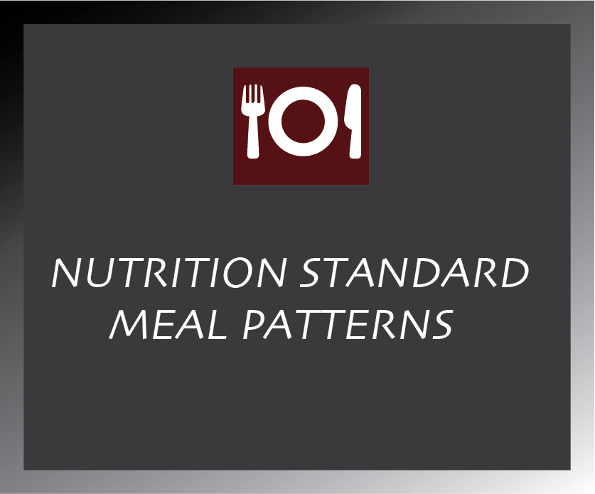 Nutritional Standard Meal Patterns
