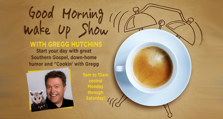 Gregg Hutchins Monday - Friday 5am-10am and Sunday 6am-noon CST.