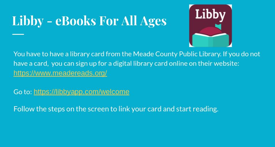 Libby App from Meade County Public Library