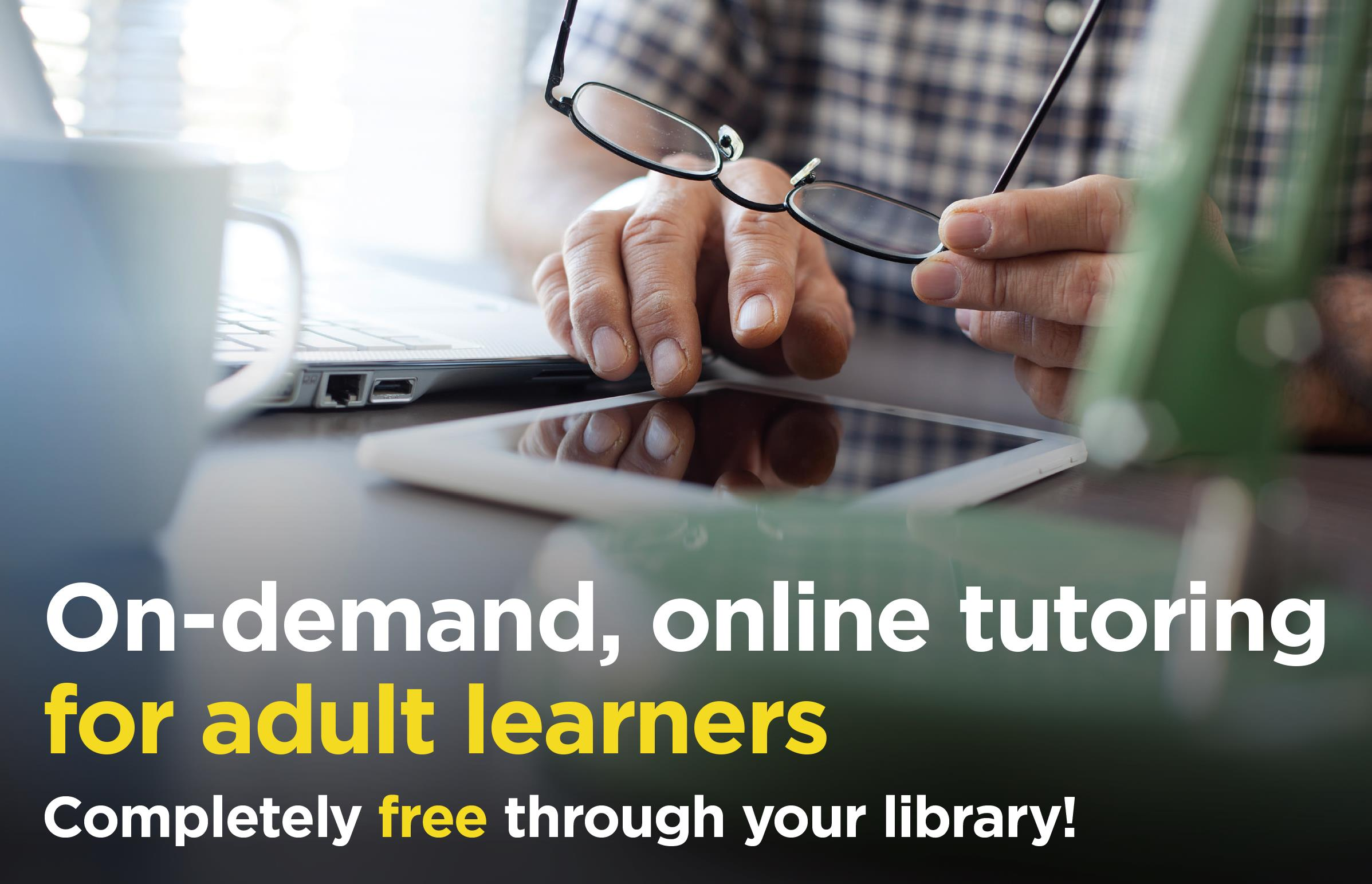 Online on demand tutoring for adult learners