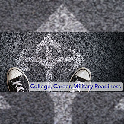 College, Career and Military